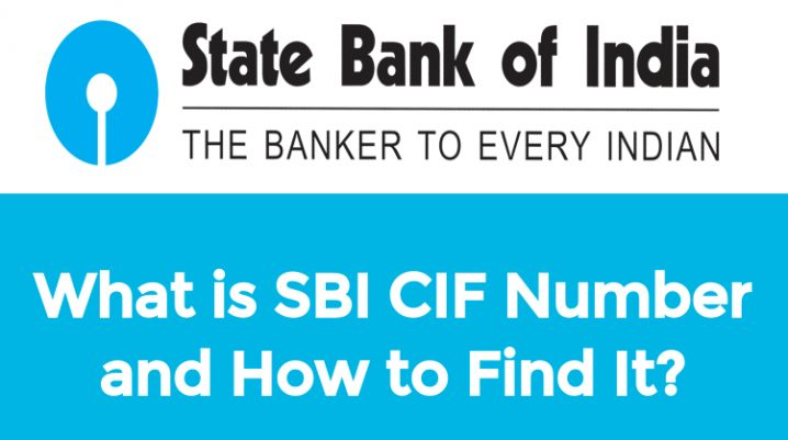 What is SBI CIF Number and How to Find It? (4 Easy Methods)