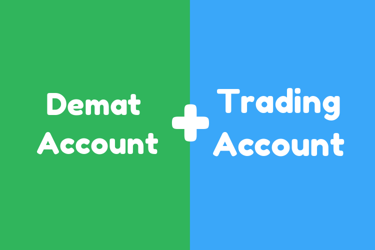 Demat and Trading Account