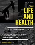 Texas Life and Health Insurance License Exam Prep: Updated Yearly Study Guide Includes State Law Supplement and 3 Complete Practice Tests