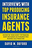 Interviews With Top Producing Insurance Agents